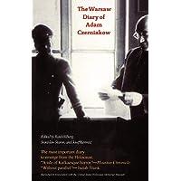The Warsaw Diary of Adam Czerniakow: Prelude to Doom