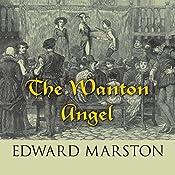 The Wanton Angel | Edward Marston