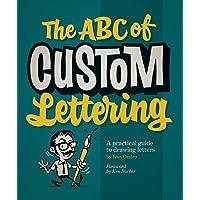 Castro, I: ABC Of Custom Lettering