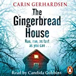 The Gingerbread House | Carin Gerhardsen