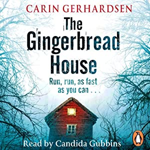 The Gingerbread House Hörbuch