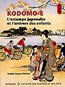 Kodomo-e : L'estampe japonaise et l'univers des enfants par Koyama-Richard