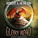 Glory Road Audiobook by Robert A. Heinlein Narrated by Bronson Pinchot