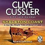 Skeleton Coast: Oregon Files, Book 4 | Clive Cussler,Jack du Brul