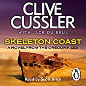 Skeleton Coast: Oregon Files, Book 4 | Clive Cussler, Jack du Brul