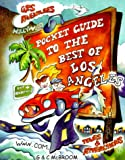 Pocket Guide to the Best of Los Angeles, Gary McBroom, 0967425808