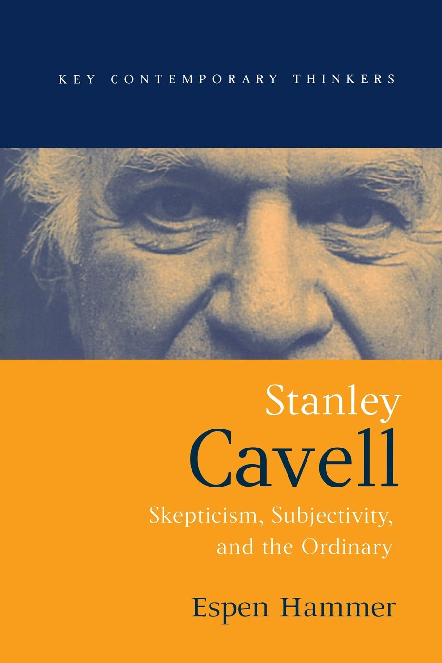 Download Stanley Cavell: Skepticism, Subjectivity, and the Ordinary PDF