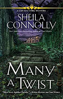 Many a Twist: A County Cork Mystery by [Sheila Connolly]