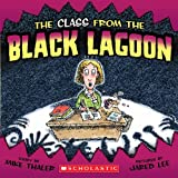 The Class from the Black Lagoon, Mike Thaler, 0606044469