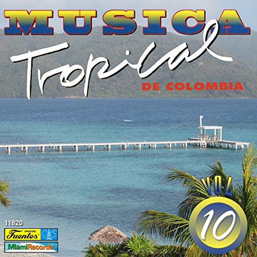 ... Música Tropical de Colombia, V..