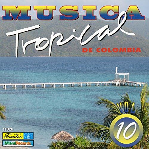 ... Música Tropical de Colombia, V..