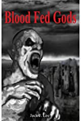 Blood Fed Gods (Sustainable Earth Book 3) Kindle Edition