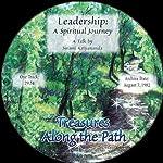 Leadership: A Spiritual Journey: Treasures Along the Path   Swami Kriyananda