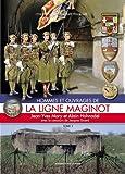 Hommes et ouvrages de la Ligne Maginot 1