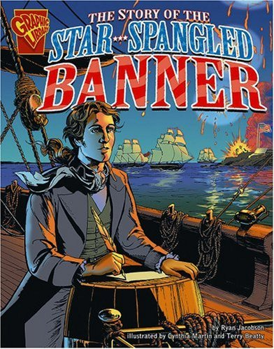 Banner Students Star - The Story of the Star-Spangled Banner (Graphic History)