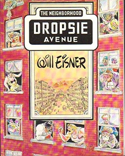 Dropsie Avenue: The Neighborhood (The Will Eisner Library)