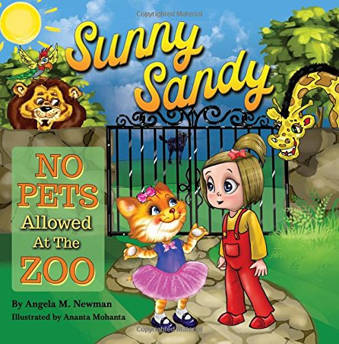 Read Online Sunny Sandy No Pets Allowed at the Zoo Book 3 (Volume 3) pdf