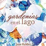 Gardenias en el lago [Gardenias on the Lake] | Jane Kelder