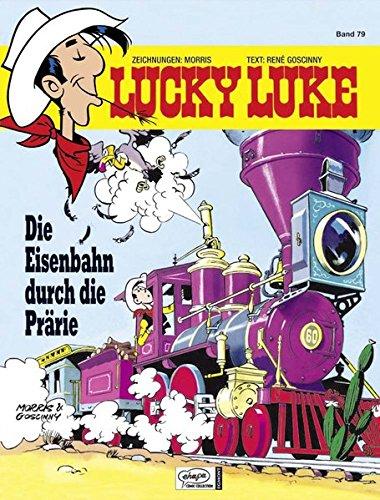 Lucky Luke 79: Die Eisenbahn durch die Prärie