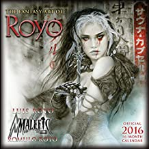 Fantasy Art of Luis Royo 2016 Wall (Calendar)