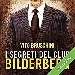 I segreti del club Bilderberg