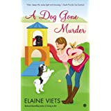 [(A Dog Gone Murder : Josie Marcus, Mystery Shopper)] [By (author) Elaine Viets] published on (November, 2014)