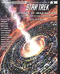 Through four decades, five television series comprising over seven hundred episodes, ten feature films, and an animated series, fandom's thirst for more Star Trek stories has been unquenchable.  From the earliest short-story adaptations by Ja...