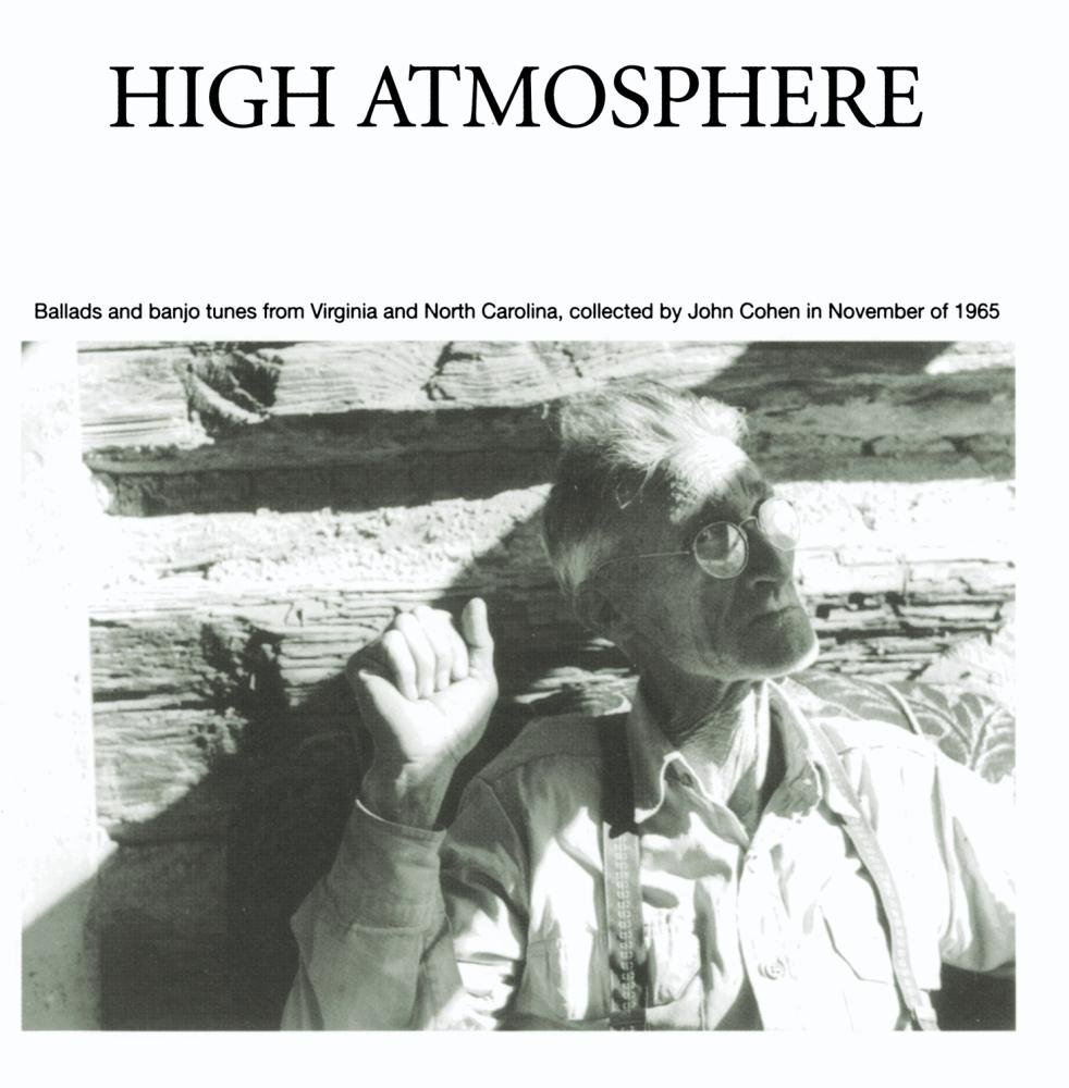 High Atmosphere: Ballads and Banjo Tunes from Virginia by Rounder