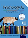 The Complete Companions: AS Student Book for WJEC Psychology (PSYCHOLOGY COMPLETE COMPANION)