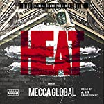 Heat: Wahida Clark Presents    Mecca Global