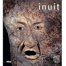 INUIT : QUAND LA PAROLE PREND FORME +CD