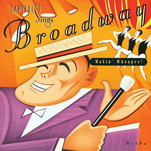Capitol Sings Broadway: Makin'...