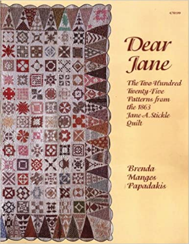 Dear Jane Quilt.Dear Jane The Two Hundred Twenty Five Patterns From The
