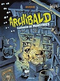 Archibald, tome 1 : Pourfendeur de monstres par Kim Hyung-Min