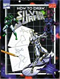 How to Draw Silver Surfer, Steve Behling, 1560102071