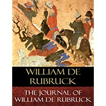 The Journal of William de Rubruck: Account of the Mongols