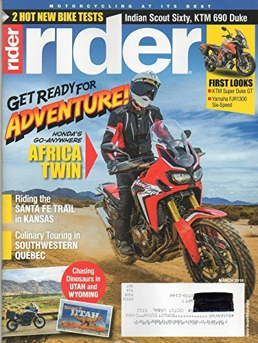 (Rider March 2016 Magazine Motorcycling At It's Best GET READY FOR ADVENTURE! HONDA'S GP-ANYWHERE AFRICA TWIN Riding The Santa Fe Trail in Kansas)