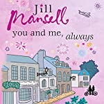 You and Me, Always | Jill Mansell