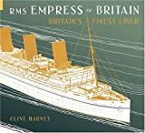 RMS Empress of Britain, Clive Harvey, 0752431692