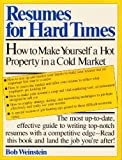 Resumes for Hard Times, Bob Weinstein, 0671458264