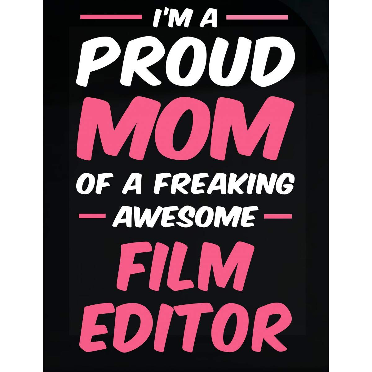 Amazon com inked creatively proud mom of a film editor sticker home kitchen