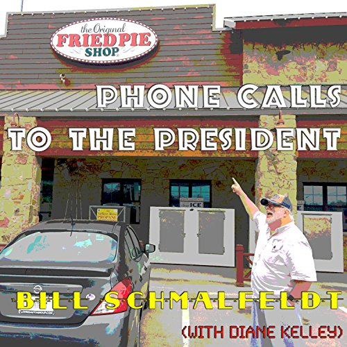 Phone Calls to the President (Deluxe Edition)