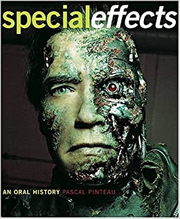 Special Effects: An Oral History: Pascal Pinteau