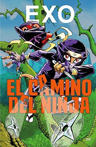 El camino del Ninja (Spanish Edition)