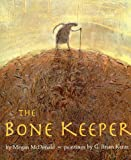The Bone Keeper, Megan McDonald, 0789425599
