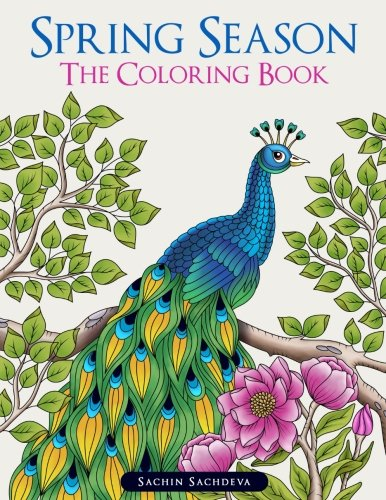 Spring Season: The Coloring Book for Adults