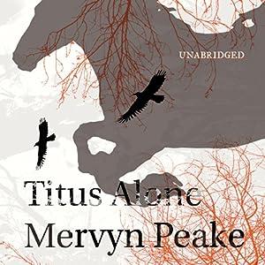 Titus Alone Audiobook