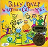 What Kind of Cat Are You? by Billy Jonas (2002-08-02)