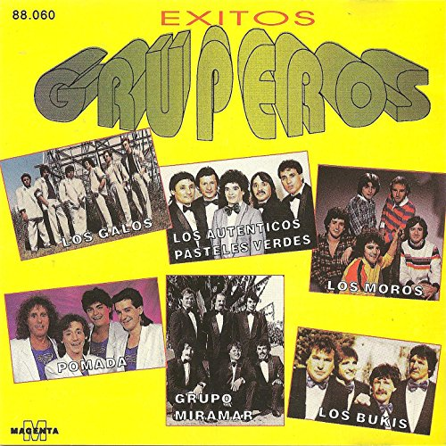 ... Exitos Gruperos - (Los galos -.