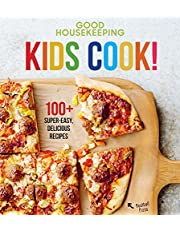 Good Housekeeping Kids Cook!: 100+ Super-Easy, Delicious Recipes (Volume 1)